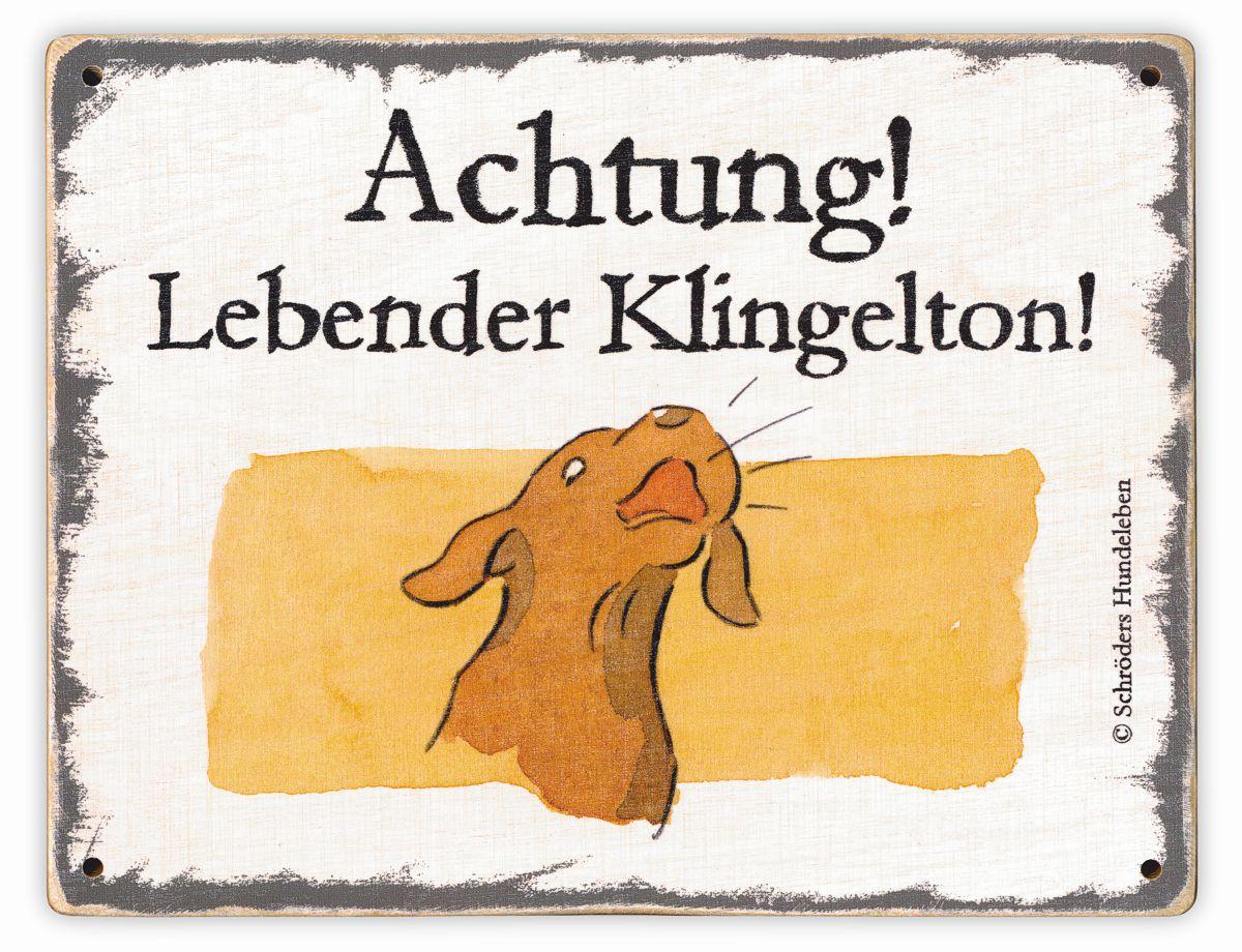 Hundeschild Lebender Klingelton! Schild Hund Holz shabby lustig witzig wetterfest