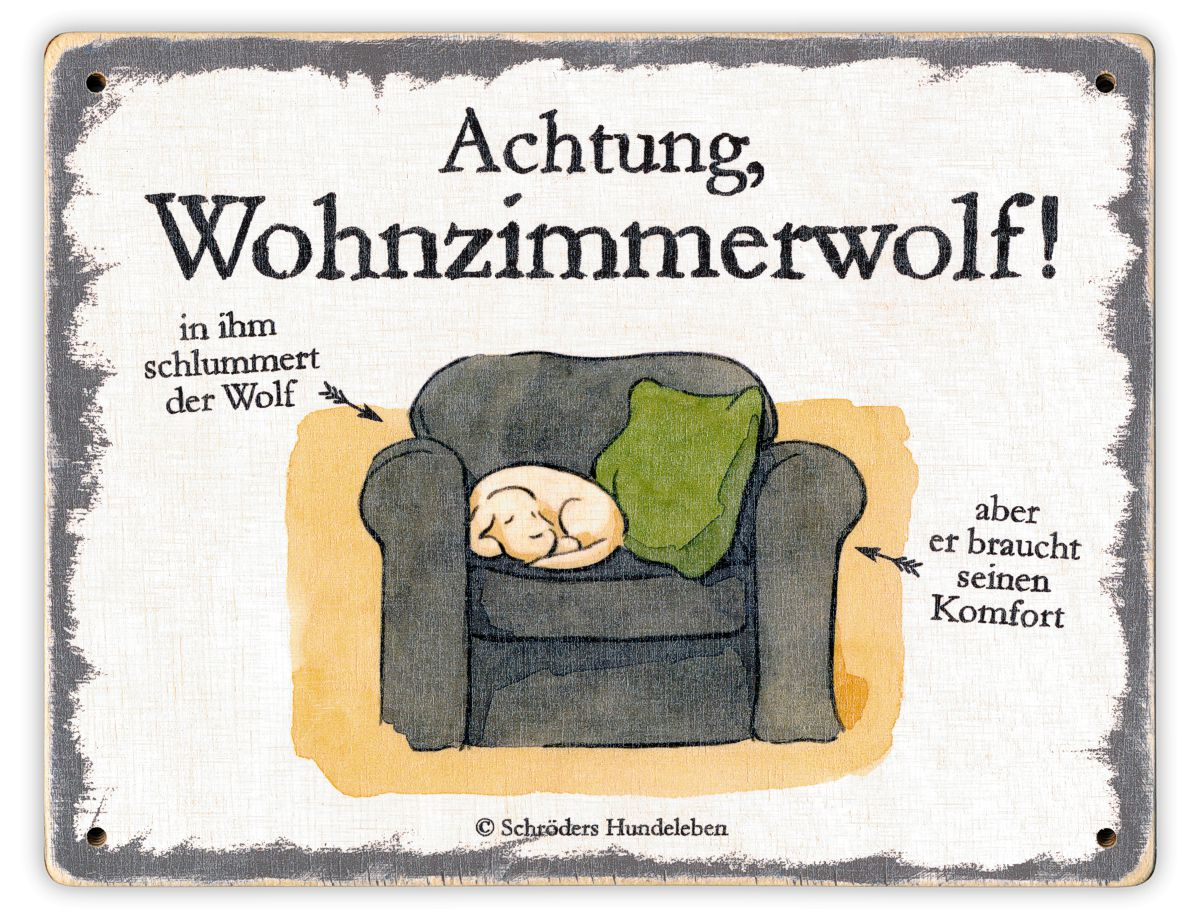 Hundeschild Wohnzimmerwolf! Schild Hund Holz shabby lustig witzig wetterfest