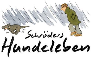 Schröders Hundeleben: witzige Hunde-Cartoons, Hund und Humor