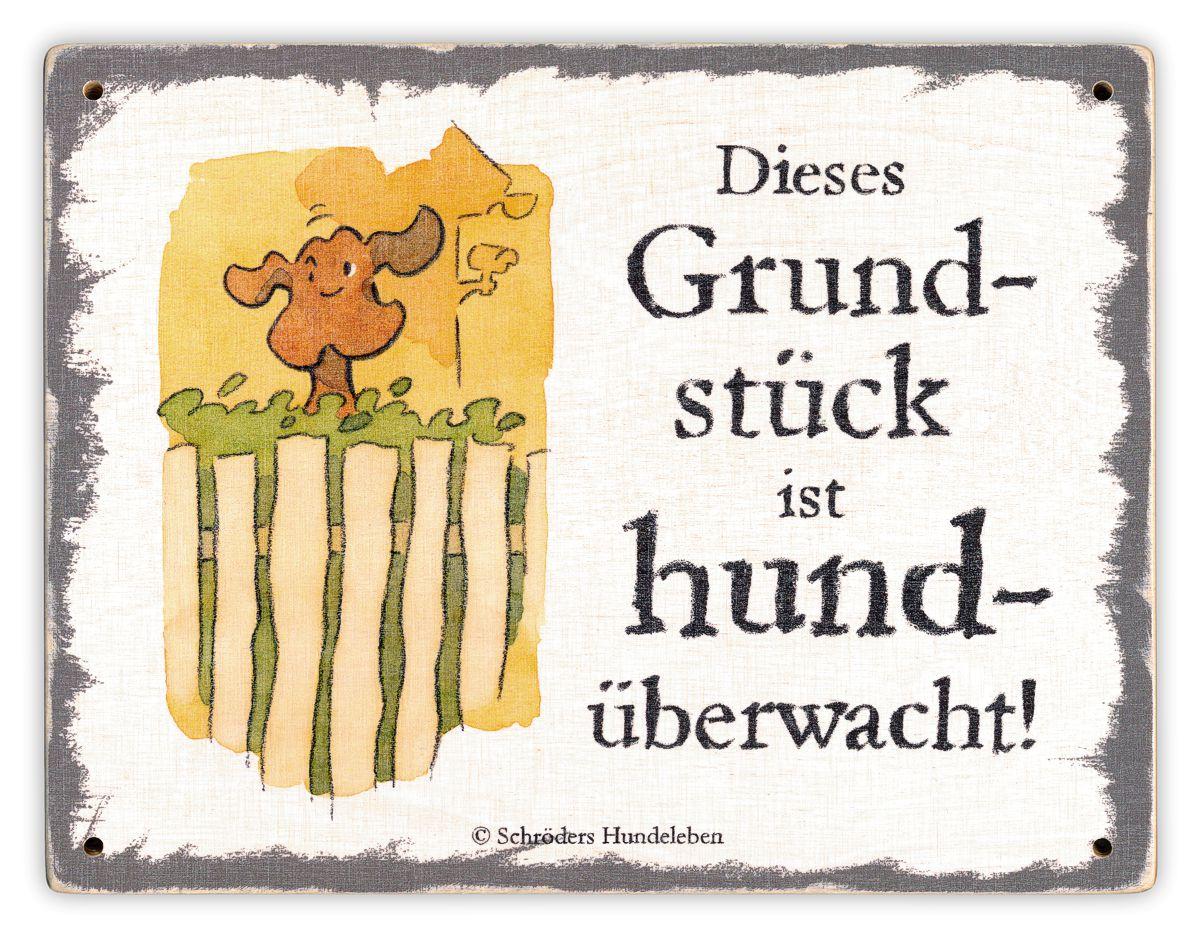 Hundeschild Grundstück hundüberwacht! Schild Hund Holz shabby lustig witzig wetterfest