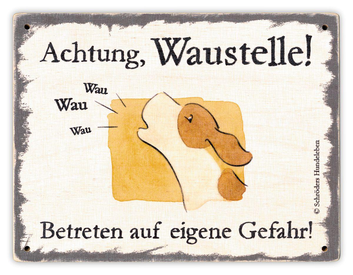 Hundeschild Achtung, Waustelle! Schild Hund Holz shabby lustig witzig wetterfest